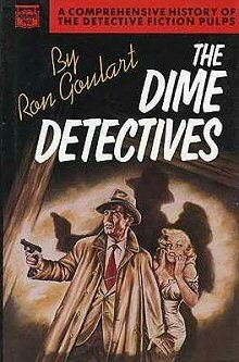 The Dime Detectives - Ron Goulart