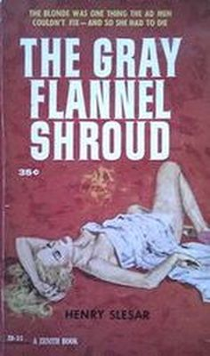 The Grey Flannel Shroud