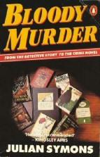 Julian Symons: Bloody Murder