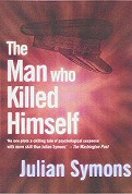 Julian Symons: The Man Who Killed Himself