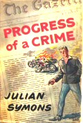 Julian Symons: The Progress of a Crime