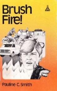 Pauline C. Smith: Brush Fire!