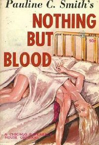 Pauline C. Smith: Nothing But Blood