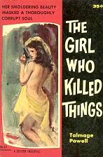 Talmage Powell: The Girl Who Killed Things