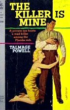 Talmage Powell: The Killer is Mine
