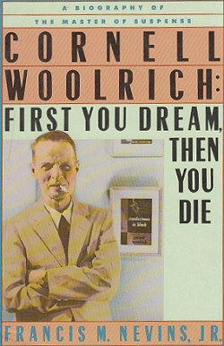Cornell Woolrich: First You Dream Then You Die