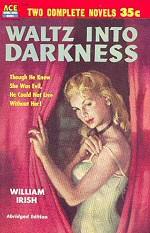 Cornell Woolrich: Waltz into Darkness