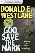Donald E. Westlake: God Save the Mark