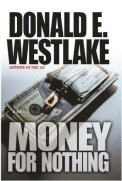 Donald E. Westlake: Money for Nothing