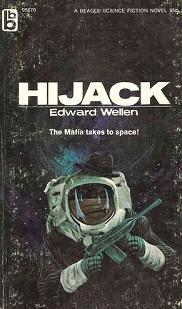 Edward Wellen: Hijack