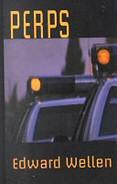 Edward Wellen: Perps
