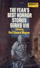 The Year's Best Horror Stories Series VIII